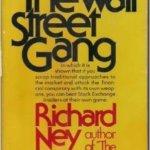 Ричард Ней. Wall street gang