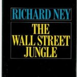 Ричард Ней. Wall street jungle.